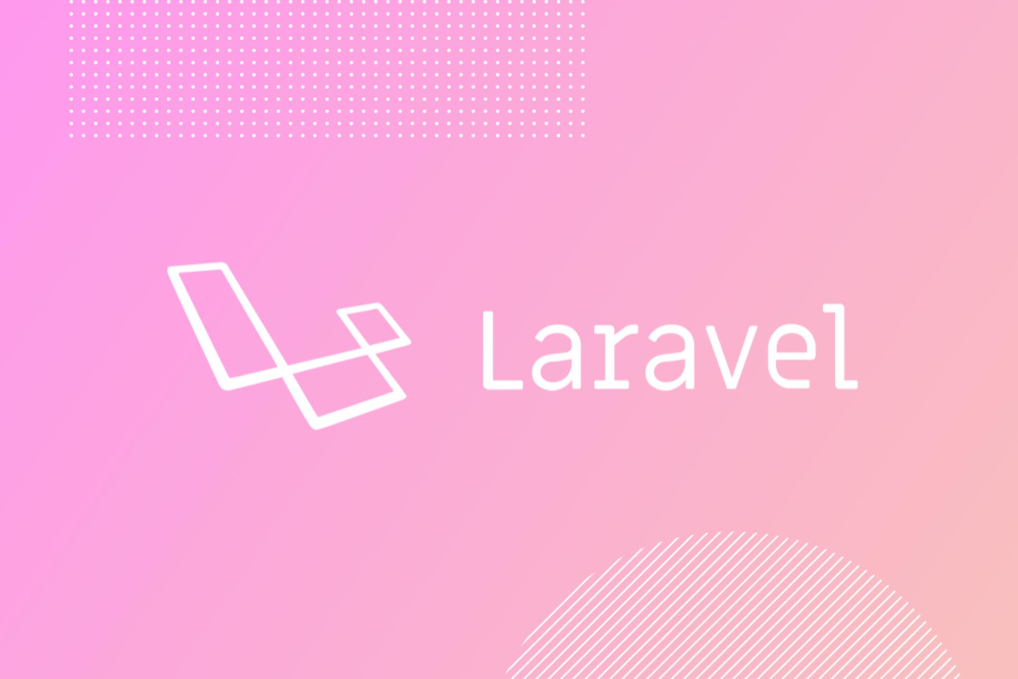Laravel support and maintenance
